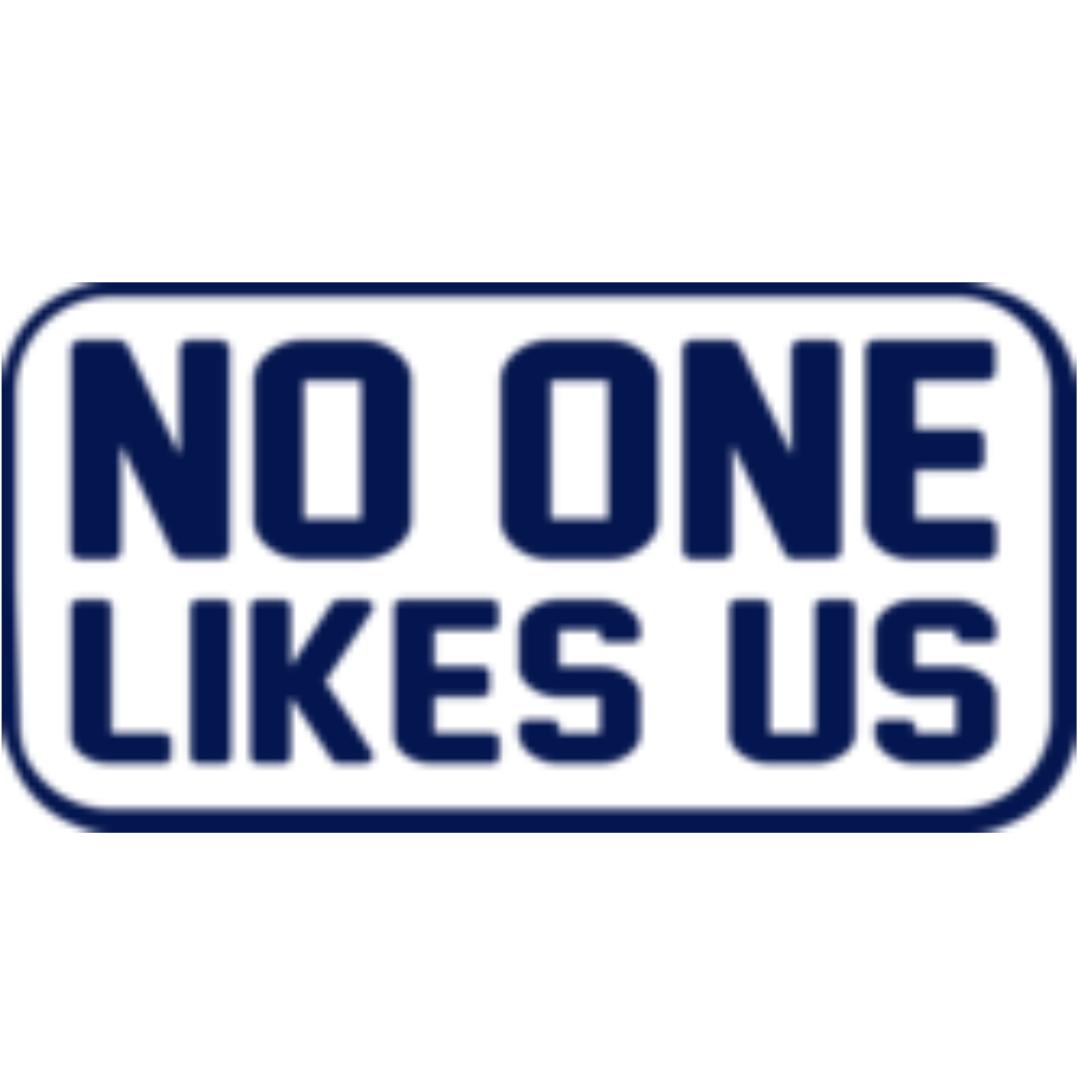 No One Likes Us Logo